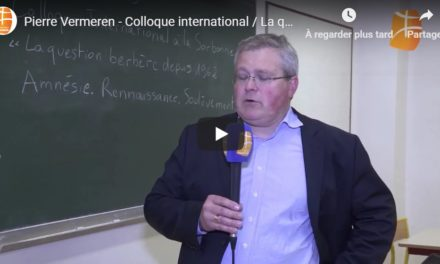 Pierre Vermeren – Colloque international / La question berbère depuis 1962